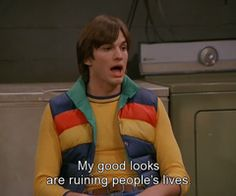 Michael Kelso (Ashton Kutcher) in that 70s show