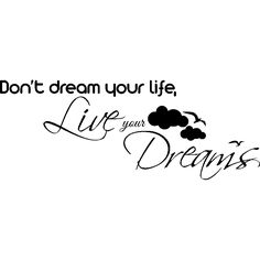 Sticker Don't dream your life, Live your dreams - Stickers Citations Anglais - ambiance-sticker