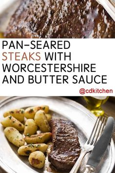 Pan-Seared Steaks With Worcestershire And Butter Sauce - Recipe is ...