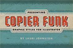 Copier Funk Graphic Styles by LauriJohnston on Creative Market