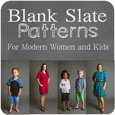 Blank Slate Patterns - For Modern Women and Kids