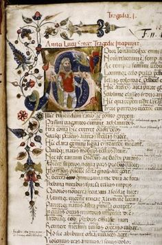 MS. Auct. F. 1. 14  Parchment	  Seneca	  Tragedies.  Italian	  Venice  15th century, early  fol. 001r  Whole page. Start of Hercules furens. Initial S(oror Tonantis): Hercules wearing the lion skin over armour and red surcoat, holding a bow.  Italian illumination, c. 1400-1500  262.1  65