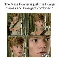 TBH the maze runner books was made before the divergent and Hunger Games, so actually....