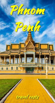 Travel costs for Phnom Penh