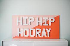 "DIY ""Hip Hip Hooray"" Party Sign"