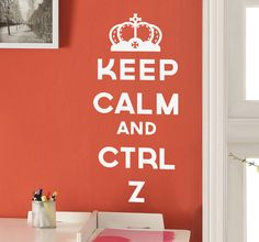 """A fun wall sticker design with the well known phrase """"Keep calm..."""". A very useful tip that will help everyone using a computer or laptop! Ideal for decorating office spaces in a cheerful way. #KeepCalm #Undo #Decoration"""
