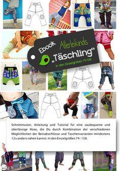 """**Allerleikinds """"Täschling""""**  Schnittmuster, Anleitung und Tutorial für eine saubequeme und oberlässige Hose, die Du durch Kombination der verschiedenen Möglichkeiten der Beinabschlüsse und..."""