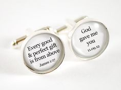 Bible verse Every good gift is from above personalized groom wedding date cufflinks - black and white cufflinks for the groom. $30.00, via Etsy.