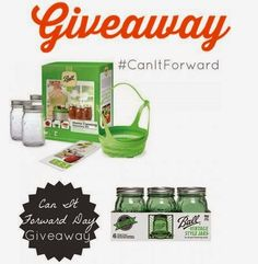 The Mommy Island: Celebrate Can-It-Forward Giveaway Enter for a Ball Canning Prize Pack! Open to US, Ends 8/29/2014