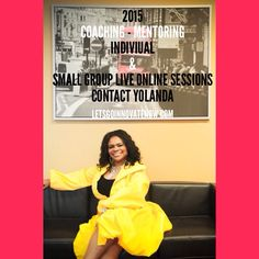 I am so excited about the clients I worked with in 2014 and what they have accomplished. They are set and READY TO GO HIGHER IN 2015 - YOU CAN DO THE SAME - Everyone needs a coach -   Contact Yolanda - innovationguru@letsgoinnovate.com to schedule FREE 30 min online Coaching ASSESSMENT - THE TIME IS NOW! START THE YEAR MOVING FORWARD! LETSGOINNOVATENOW.COM