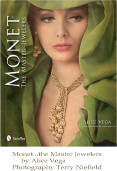 MONET: The Master Jewelers Hardcover Book by Alice Vega Photos by Terry Niefield Patti Hansen, Vintage Costume Jewelry, Vintage Costumes, Vintage Jewelry, Jewelry Ads, Jewelry Design, Fashion Jewelry, Lauren Hutton, Fashion Design Books