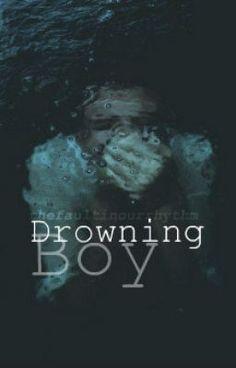 Drowning Boy.   ||Dutch - - H23 Zwetende handen en knikkende knieën - #wattpad #tienerfictie