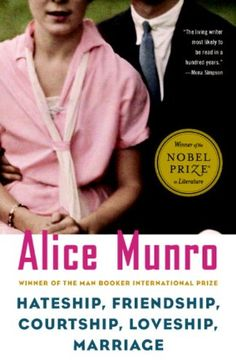 Hateship, Friendship, Courtship, Loveship, Marriage: Stories by Alice Munro,http://www.amazon.com/dp/0375727434/ref=cm_sw_r_pi_dp_QJOdtb1Q4KE78VFD
