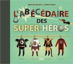 L'abécédaire des super-héros: 9782745939517: Amazon.com: Books
