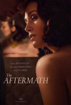 The Aftermath on DVD June 2019 starring Keira Knightley, Alexander Skarsgard, Flora Thiemann, Fionn O'Shea. The Aftermath is set in postwar Germany in Rachael Morgan (Keira Knightley) arrives in the ruins of Hamburg in the bitter winter, to b Movies 2019, New Movies, Movies To Watch, Good Movies, Movies Online, Movies Free, Netflix Movies, Latest Movies, Disney Movies