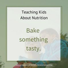 When you bake you are teaching maths (volumes weight) food science (leavening role of each ingredient in the recipe Maillard browning texture solid liquid gas) art (creativity and design) and a love for food and cooking too! . Read more ways to teach kids about nutrition at http://wp.me/p6LHEX-If