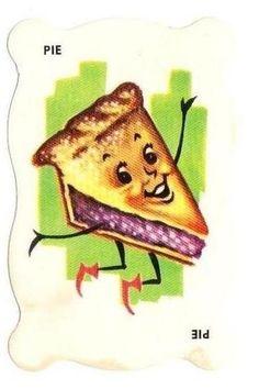 Happy, happy Pie! ~ Dandy Candy Cards, ca. 1960s