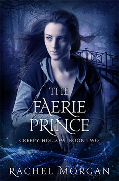 Gorgeous new cover for THE FAERIE PRINCE! #CreepyHollow #YAfantasy #ebook…