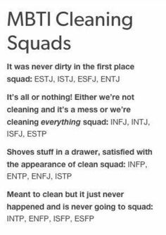 """I'm more """"Meant to clean but it ain't happenin'"""" as an INTJ, however when I actually DO begin cleaning, yeah. Total INTJ."""