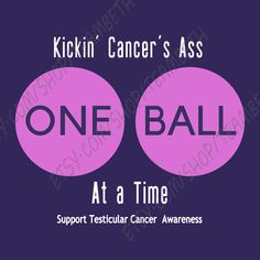 Testicular cancer awareness kick cancers ass kick by TeamBeth