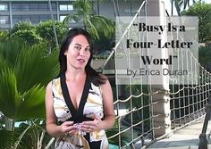 """""""Busy Is a Four-Letter Word"""" by Erica Duran"""