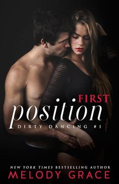 ★★☆ Book Review ☆★★ First Position (Dirty Dancing #1) by @Melody_Grace_  #Read our #Review!!! http://twinsistersrockinreviews.blogspot.com/2014/11/review-first-position-dirty-dancing-1.html