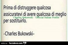 Charles Bukowski, Favorite Quotes, Best Quotes, Hate People, Oscar Wilde, Sentences, Thoughts, Love, Einstein