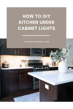 Sharing step-by-step how to install how to install under cabinet lighting in a kitchen for $50! Kitchen under cabinet lighting ideas DIY. Kitchen cabinet lighting LED easy DIY project. Kitchen cabinet lights how-to. Smart home kitchen lighting ideas. #undercabinetlighting Kitchen Under Cabinet Lighting, Light Kitchen Cabinets, Cabinet Lights, Kitchen Lighting, Interior Design Guide, Beautiful Kitchen Designs, Diy Kitchen Decor, Upper Cabinets, Home Repairs