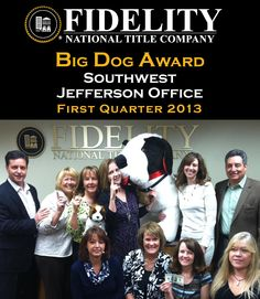 "Fidelity National Title Company (Colorado): Our ""Southwest Jefferson"" office received special recognition for their '2013 – 1st Quarter performance.' Congrats to their entire team! They couldn't have done it without our amazing clients in the Colorado real estate community! Come by and see their BIG DOG located at 7125 W. Jefferson Avenue, Suite 160, Lakewood Colorado 