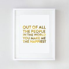 Gold Foil Print - You Make Me The Happiest - Inspirational - Topography - 8x10 by Le Papier Studio on Etsy, $24.00