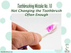 "Toothbrushing Mistake No.10 ""NNot Changing the Toothbrush Often Enough"" Beach Braces 1730 Manhattan Beach Blvd. Suite B, Manhattan Beach, CA 90266 TEL: 310-379-0006 Fax: (310) 379-7051 #Toothbrushing #oralcare #oralhygiene #cleaning #ManhattanBeach #BracesinCA #OrthodontistCA"