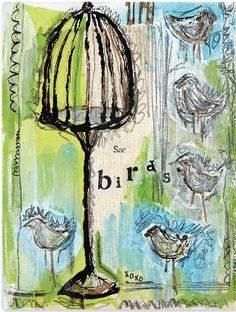 Step-by-Step Mixed-Media Lesson: A Blissful Birdcage by Sue Pelletier, at ClothPaperScissors.com #mixedmedialove #birds #art