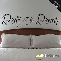 Wall Decal : Drift off to Dream Bedroom Wall Art Quote Vinyl Sticker