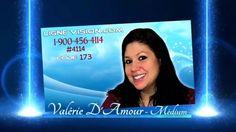 Valerie D'Amour - Médium 1-900-456-4114 ou #4114 Code : 173