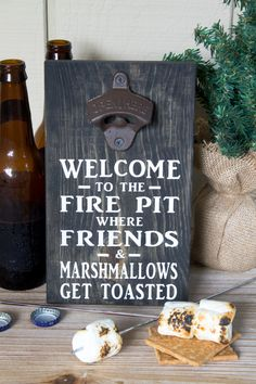 Bottle Opener Sign - Welcome To The Fire Pit Where Friends & Marshmallows Get Toasted - Fire Pit Sign - Gift for Him - Beer Sign by TwoJaysCreative on Etsy Diy Bottle Opener, Beer Bottle Opener, Wall Mounted Bottle Opener, Bottle Caps, Groomsmen Gift Box, Groomsman Gifts, Groomsmen Proposal, Father Of Groom Gift, Fathers