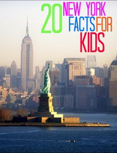 20 Facts about New York for Kids