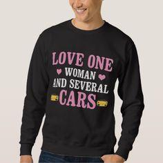 Best Gift For Car Lover. Sweatshirt - Saint Valentine's Day gift idea couple love girlfriend boyfriend design