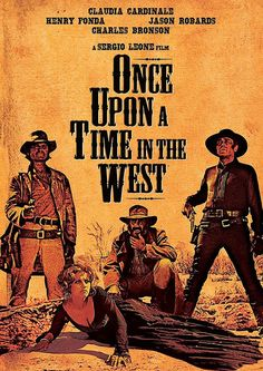 western home decor Western films Tombstone Butch Cassidy John Wayne Cowboy Movies Cowgirl Magazine Charles Bronson, Claudia Cardinale, Once Upon A Time, Peliculas Western, Steampunk Movies, Old Western Movies, Movie Talk, Henry Fonda, Old Movie Stars
