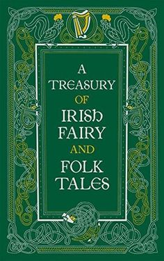 These lrish tales all are reprinted from nineteenth-century sources, but they date back to a centuries-old oral tradition of storytelling that had yet to be committed to the printed page. They were passed down through the ages virtually unaltered and feature a wide variety of fantastic beings. This edition has an exquisitely designed...