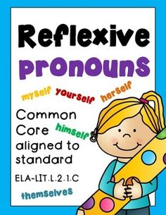REFLEXIVE PRONOUNS! REFLEXIVE PRONOUNS! REFLEXIVE PRONOUNS! Grade 2 Worksheets Common Core Aligned 24 Pages!Common Core aligned to :CCSS.ELA-LITERACY.L.2.1.cUse reflexive pronouns (e.g., myself, ourselves).***download the animated GIF to see what you'll be purchasing!***Thank you so much for stopping by.Check out COLLECTIVE NOUNS here!!!COLLECTIVE NOUNS!