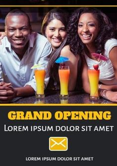 A creative grand opening flyer template. A background image of three friends at a bar with a drink. Three Friends, Grand Opening, Bright Yellow, Business Flyer, Flyer Template, Lorem Ipsum, Background Images, Templates, Bar