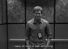 obsessed with Dexter! @Ashley Varner Conte I need to get those seasons to you!!!