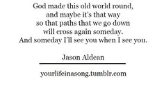 Jason Aldean couldnt have said it better..