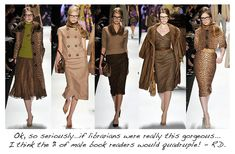sexy michael kors librarians. Not on my salary! (ha)
