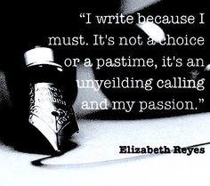 I write because I must ...