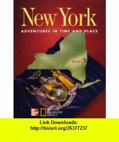 New York Adventures in Time and Place (9780021491940) James A. Banks, Barry K. Beyer, Gloria Contreras, Jean Craven, Gloria Ladson-Billings, Mary A. McFarland, Walter C. Parker , ISBN-10: 0021491941  , ISBN-13: 978-0021491940 ,  , tutorials , pdf , ebook , torrent , downloads , rapidshare , filesonic , hotfile , megaupload , fileserve