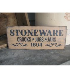 Home Decor :: Primitive Stoneware Crocks Jugs and Jars Hand Stenciled Wooden Sign by Gainers Creek