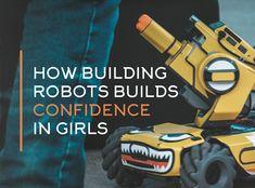 How Building Robots Builds Confidence in Girls First Robotics Competition, Carnegie Mellon, Lesson Plan Templates, Child And Child, Confidence Building, Robots, Teaching Resources, Parents, Teacher