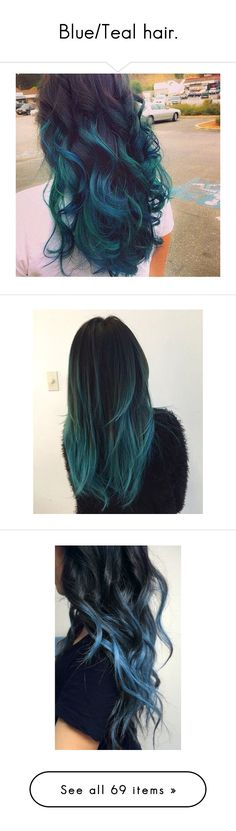 """Blue/Teal hair."" by bia-jhulya ❤ liked on Polyvore featuring hair, accessories, hair accessories, black hair accessories, blue hair accessories, beauty products, haircare, hair styling tools, beauty и hairstyles"