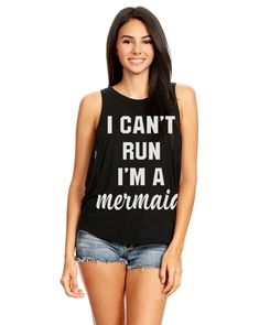 bc71a7af6a7e I can't run I'm a mermaid muscle tank top. Pearl OnlinePearl BoutiqueMuscle  ...